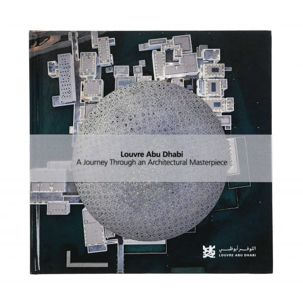 Louvre Abu Dhabi. A Journey Through an Architectural Masterpiece. English