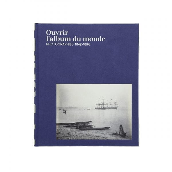 An Early Album of the World. Photographs 1842-1896. French