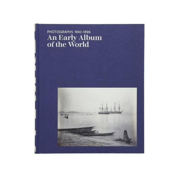 An Early Album of the World. Photographs 1842-1896. English