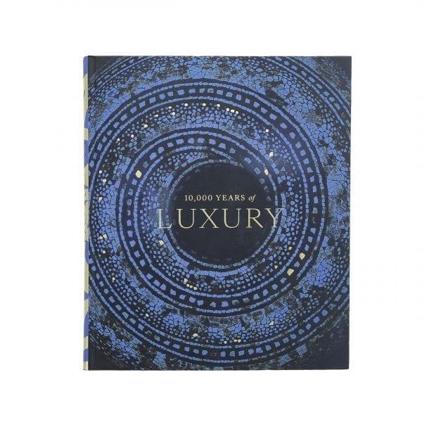 10 000 Years of Luxury. English