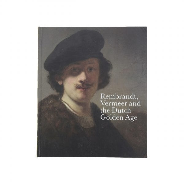 Rembrandt, Vermeer and the Dutch Golden Age. English