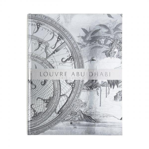 Louvre Abu Dhabi. A World Vision of Art. English