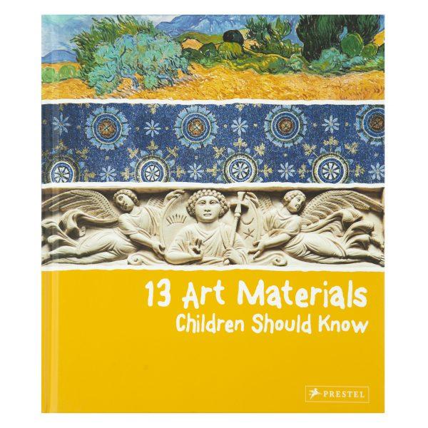13 Art Materials Children Should Know
